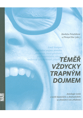 Témeř vždycky trapným dojmem : antologie textů o verši básnickém a dramatickém se zřetelem k tzv. přednesu  (odkaz v elektronickém katalogu)