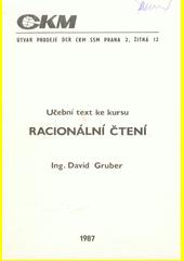 Racionální čtení : učební text ke kursu  (odkaz v elektronickém katalogu)