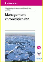 Management chronických ran  (odkaz v elektronickém katalogu)