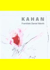 Kahan  (odkaz v elektronickém katalogu)