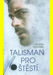 Talisman pro štěstí  (odkaz v elektronickém katalogu)