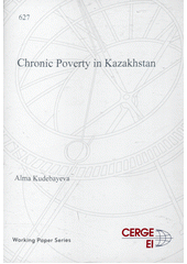 Chronic poverty in Kazakhstan  (odkaz v elektronickém katalogu)