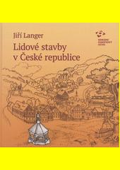 Lidové stavby v České republice  (odkaz v elektronickém katalogu)