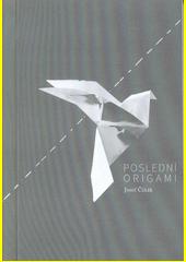 Poslední origami  (odkaz v elektronickém katalogu)