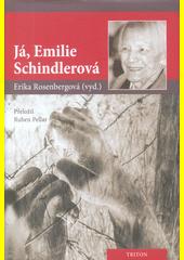 Já, Emilie Schindlerová  (odkaz v elektronickém katalogu)