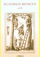 Po stopách brtnictví  (odkaz v elektronickém katalogu)