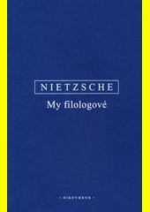 My filologové  (odkaz v elektronickém katalogu)