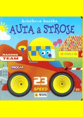 Auta a stroje : kolečková knížka  (odkaz v elektronickém katalogu)