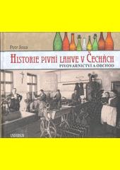 Historie pivní lahve v Čechách : pivovarnictví a obchod  (odkaz v elektronickém katalogu)