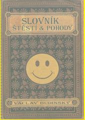 Slovník štěstí a pohody (odkaz v elektronickém katalogu)