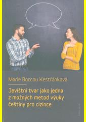 Jevištní tvar jako jedna z možných metod výuky češtiny pro cizince  (odkaz v elektronickém katalogu)