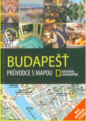 Budapešť : průvodce s mapou  (odkaz v elektronickém katalogu)