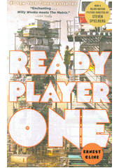 Ready player one  (odkaz v elektronickém katalogu)