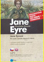 Jane Eyre = Jana Eyrová  (odkaz v elektronickém katalogu)