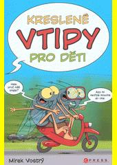 Kreslené vtipy pro děti  (odkaz v elektronickém katalogu)