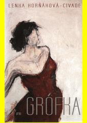 Grófka  (odkaz v elektronickém katalogu)