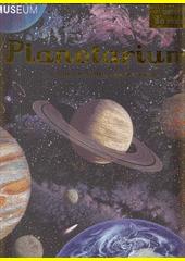 Planetarium : račte vstoupit do muzea : otevřeno kdykoli  (odkaz v elektronickém katalogu)