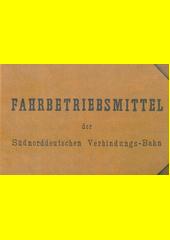 Fahrbetriebsmittel der Südnordddeutschen Verbindungs-Bahn (odkaz v elektronickém katalogu)