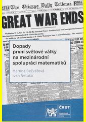Dopady první světové války na mezinárodní spolupráci matematiků  (odkaz v elektronickém katalogu)