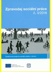 Zpravodaj sociální práce. č. 3 (odkaz v elektronickém katalogu)