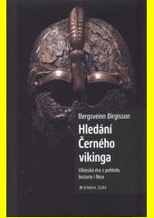 Hledání Černého vikinga  (odkaz v elektronickém katalogu)