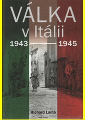 Válka v Itálii 1943-1945  (odkaz v elektronickém katalogu)
