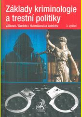 Základy kriminologie a trestní politiky  (odkaz v elektronickém katalogu)