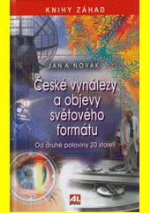 České vynálezy a objevy světového formátu : od druhé poloviny 20. století  (odkaz v elektronickém katalogu)