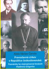 Pravoslavná církev v Republice československé : poznámky ke stejnojmenné brožuře Vladimíra Grigoriče  (odkaz v elektronickém katalogu)