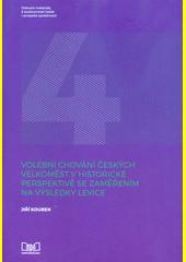 Volební chování českých velkoměst v historické perspektivě se zaměřením na výsledky levice  (odkaz v elektronickém katalogu)