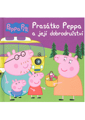 Prasátko Peppa a její dobrodružství (odkaz v elektronickém katalogu)
