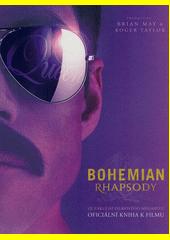 Bohemian rhapsody : pohled ze zákulisí : oficiální kniha k filmu  (odkaz v elektronickém katalogu)