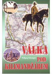Válka pod Kilimandžárem  (odkaz v elektronickém katalogu)