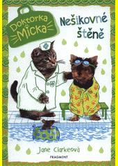 Doktorka Micka. Nešikovné štěně  (odkaz v elektronickém katalogu)