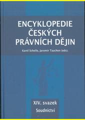 Encyklopedie českých právních dějin. XIV. svazek, Soudnictví  (odkaz v elektronickém katalogu)
