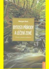 Bytosti přírody a léčení Země : život s jiným světem  (odkaz v elektronickém katalogu)