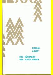 Die Rückkehr des alten Waran  (odkaz v elektronickém katalogu)