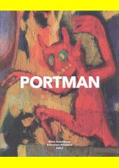 Josef Portman : (1893-1968) : na pomezí bibliománie  (odkaz v elektronickém katalogu)
