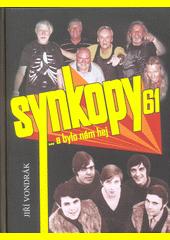 Synkopy 61 : ...a bylo nám hej  (odkaz v elektronickém katalogu)
