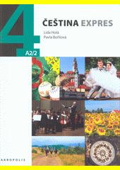 Čeština expres 4 : A2 (odkaz v elektronickém katalogu)