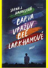 Barva vraždy Bee Larkhamové  (odkaz v elektronickém katalogu)