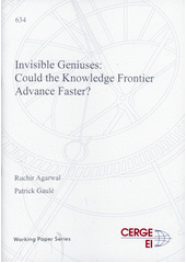 Invisible geniuses : could the knowledge frontier advance faster?  (odkaz v elektronickém katalogu)