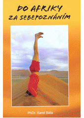 Do Afriky za sebepoznáním  (odkaz v elektronickém katalogu)
