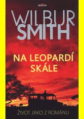 Na leopardí skále : život jako z románu  (odkaz v elektronickém katalogu)