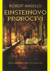 Einsteinovo proroctví  (odkaz v elektronickém katalogu)