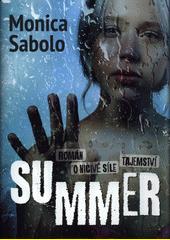 Summer : román o ničivé síle tajemství  (odkaz v elektronickém katalogu)