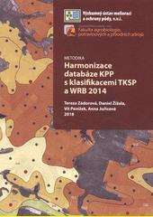 Harmonizace databáze KPP s klasifikacemi TKSP a WRB 2014 : metodika  (odkaz v elektronickém katalogu)