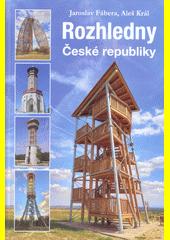 Rozhledny České republiky  (odkaz v elektronickém katalogu)