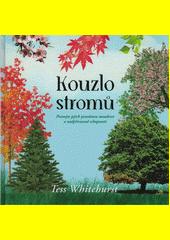 Kouzlo stromů : poznejte jejich posvátnou moudrost a nadpřirozené schopnosti  (odkaz v elektronickém katalogu)