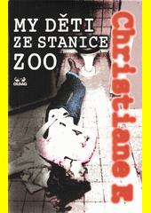 My děti ze stanice ZOO  (odkaz v elektronickém katalogu)